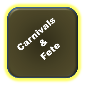 Click here for Carnivals & Fete